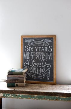 """""""My sweetheart, it's been six years and it's entirely true that I love you. Yes, indeed, even more than ever."""" chalkboard typography by Ariele Alasko"""