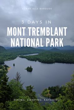 Mont Tremblant, Canada in three days : getaway from Montreal, hiking, camping, a. - Caroline Home Camping Places, Camping Spots, Camping Cabins, Camping Guide, Camping Trailers, Camping Gear, Half Moon Bay, Ottawa, Parc National