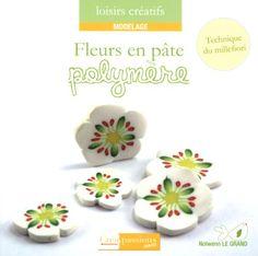 Fleurs en pâte polymère : technique du millefiori de Nolwenn Le Grand http://www.amazon.fr/dp/2814101161/ref=cm_sw_r_pi_dp_RE87tb1NMFQ4F
