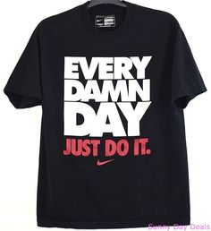Nike T Shirt Every Damn Day Just Do It Cotton Short Sleeve Black Tagless L #Nike #GraphicTee