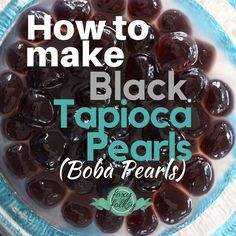 pin on desserts how to make black tapioca pearls boba from scratch