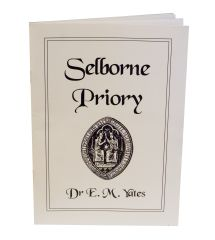 Selborne Priory by Dr. E. M. Yates