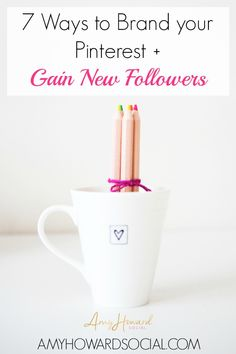 7 Ways to Brand your Pinterest and Gain New Followers. Want to build your Pinterest? Follow these tips on branding your Pinterest, your style, your way!