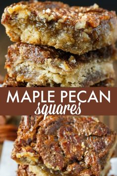 Maple Pecan Squares - So addicting! They are a cross between a butter tart and pecan pie. Maple Pecan Squares - So addicting! They are a cross between a butter tart and pecan pie. Pecan Desserts, Mini Desserts, Just Desserts, Delicious Desserts, Yummy Food, Maple Dessert Recipes, Maple Syrup Recipes, Plated Desserts, Smores Dessert