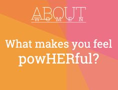 #ABOUTWOMEN #powHERful #powerful  https://www.facebook.com/groups/NikkiNiglABOUTWOMEN/