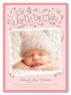 Worth The Wait Girl Birth Announcement on Shutterfly