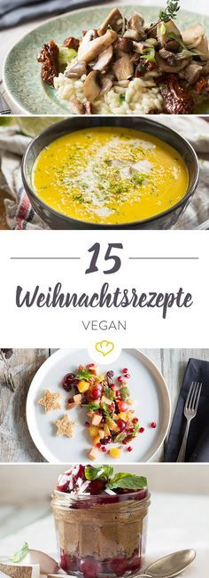 15 vegane Rezepte für dein perfektes Weihnachtsmenü We have put together 15 recipes of vegan starters, main courses and desserts for you, for your Christmas menu free of animal ingredients. Desserts Végétaliens, Winter Desserts, Vegan Starters, Bon Dessert, Vegan Appetizers, Vegan Dinners, Vegan Life, Winter Food, Vegetarian Recipes