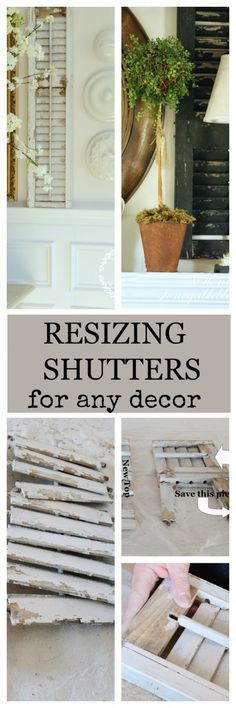 RESIZING SHUTTERS Easy guide to size shutters to fit any decor-step by step instruction