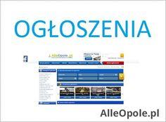 Darmowe Ogłoszenia Opole    Serwis ogłoszeniowy jest całkowicie darmowy                Dlaczego warto zamieścić ogłoszenie :    Będzie aktywne przez 90 dni.    Po tym okresie wygasa lub może zostać przedłużone.    System wys http://www.alleopole.pl/24/