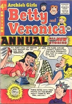 Archie's Girls Betty and Veronica Annual Archie Comic Publications, Inc… Archie Cartoon, Archie Comics Characters, Archie Comic Books, Vintage Comic Books, Cartoon Tv, Vintage Comics, Comic Books Art, Book Characters, Vintage Ads