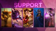 League of Legends Support 1e