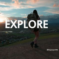 """Backpack or suitcase, it's all the same """"the great affair is to move"""" • Buy experiences - not things"""