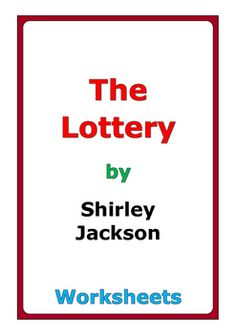 "9 pages of worksheets for the short story ""The Lottery"" by Shirley Jackson"