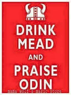 Drink mead