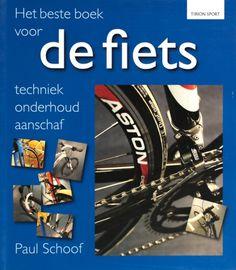 Het beste boek voor de fiets - Paul Schoof
