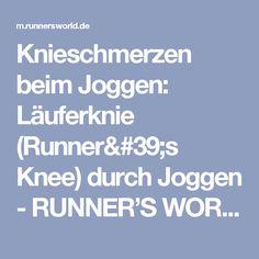 Knieschmerzen beim Joggen: Läuferknie (Runner's Knee) durch Joggen - RUNNER'S WORLD