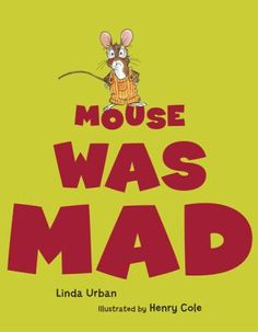 Mouse was Mad by Linda Urban. Great read aloud for the preschoolers, they can hop, stomp, yell, and be motionless along with all the animals Mouse encounters. Great story on what to do with anger and how you and sometimes others can help direct it. Elementary School Counseling, School Social Work, School Counselor, Best Children Books, Childrens Books, Helping Children, Toddler Books, Young Children, Social Emotional Learning