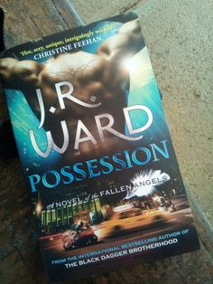 Possession by J. R. Ward #TheFallenAngels series