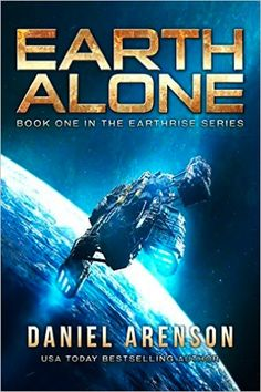 Earth Alone by Daniel Arenson