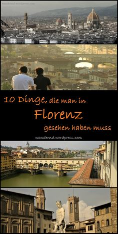10 Dinge, die man in Florenz gesehen haben muss What to see in Florence, Italy – Everything in Travel Through Europe, Travel Around The World, Around The Worlds, Places To Travel, Places To See, Travel Destinations, Travel Goals, Travel Tips, I Want To Travel