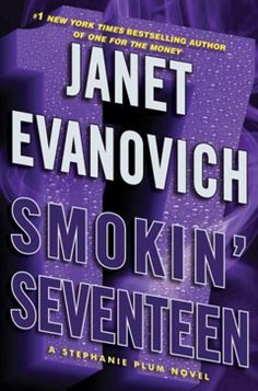 Smokin' Seventeen - Again....I love these books even though they are getting kind of terrible.  4, but would read again in a heartbeat.