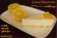 Easy recipe for sugar free, no bake lemon cheesecaek. SO simple it doesn't even need baking!!! And to top it off, it is gluten free, grain free and soooooo tasty.   ditchthecarbs.com