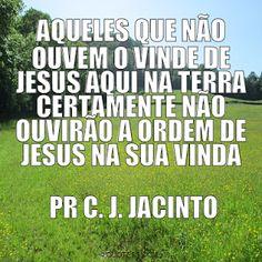 Pr C. J. Jacinto: O Vinde e a Volta