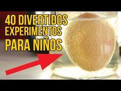 40 EXPERIMENTOS DIVERTIDOS PARA NIÑOS - Experimentos que te sorprenderán - YouTube