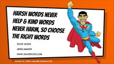 Let's make the world a better place with just the right words!