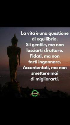 Italian Quotes, Namaste, Karma, Quotations, Breathe, Buddha, Meditation, Spirituality, Love