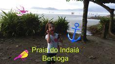 Um dia na praia - Bertioga ( Praia Cantão do Indaiá )