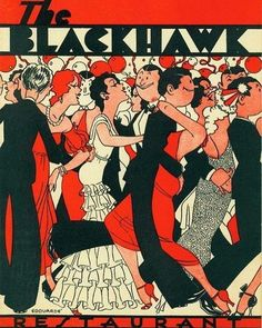 """Menu cover for The Blackhawk, 139 N Wabash, 1931, Chicago.  Design by Edourade. The Blackhawk was a restaurant/nightclub in the Loop from 1920 to 1984. It served a menu of American cuisine, most famously prime rib and a signature """"spinning salad bowl,"""" and was a nationally known venue for Big Band music. Image via the Smithsonian Institute Archive via Calumet412.com. #artdeco #chicago #nightlife #restaurants #graphics #1930s"""