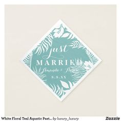 White Floral Teal Mint Tiffany Pastel Just Married Napkin Customize these to match your sets Make your day special with these custom and sets Pastel Wedding Invitations, Wedding Postage Stamps, White Napkins, Ecru Color, Stamp Making, Cloth Napkins, Just Married, Tiffany Blue, Accent Colors