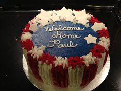 Welcome home cake Welcome Home Cakes, Welcome Home Parties, Army Cake, Military Cake, Military Love Quotes, Military Welcome Home, Navy Cakes, Cupcake Cakes, Cupcakes