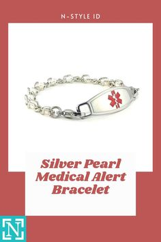 The N-Style ID Silver Pearl medical alert bracelet is an elegant yet simple medical alert bracelet that is sure to add a bit of class to your attire. Medical Id Bracelets, Silver Pearls, Personalized Items, Jewelry, Style, Swag, Jewlery, Jewerly, Schmuck