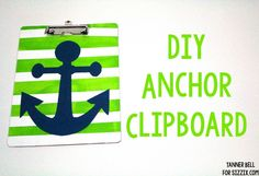 DIY Anchor Clipboard | Sizzix Teen Craft | A Little Craft In Your Day