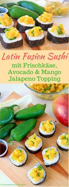 Latin Fusion Sushi mit Frischkäse Avocado und Mango Jalapeno Topping