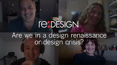 Are we in a design renaissance or design crisis? #reDESIGN2 #brandstrategy https://youtu.be/NAs8Q7KBq-Q