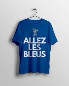 "France ""ALLEZ LES BLEUS"" T-Shirt en bleu royal.   #allezlesbleus France World Cup 2018, Bleu Royal, T Shirt, Fan, Mens Tops, Women, Fashion, Moda, Tee"