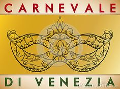 Poster with beautiful hand drawn colombina mask with a delicate traditional Venetian pattern over golden label commemorating Carnival of Venice written in Italian.