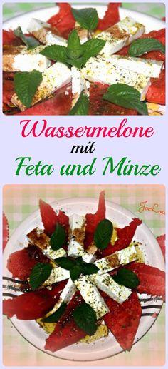 Wassermelone mit Feta und Minze  Ihr braucht dazu: Wassermelone, Feta, Olivenöl, Balsamico, Kräutersalz, Pfeffer und Minze, das genau Rezept gibt es bei Jolinas Welt