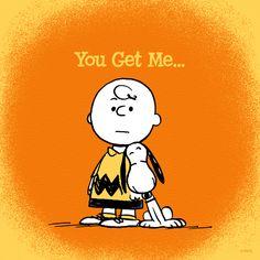 You get me...