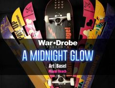 """Join War+Drobe during the week of Art Basel Miami 2014 for a revolutionary launch of their innovative skateboard product and experience War*Drobe's """"Midnight Glow"""" featuring art, music and special guests at Brisky Gallery in Wynwood. Read"""