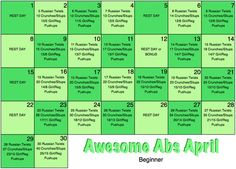 Awesome abs and arms April.... Different exercises for each day of the month to work those areas. There are workouts for all fitness levels!