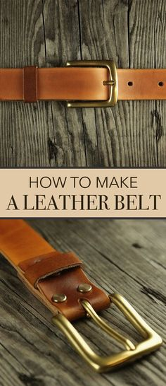 How to Make a Leather Belt