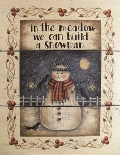 Snowman Print, Primitive Folk Art, Crows, Snow. In the Meadow We Can Build a Snowman.