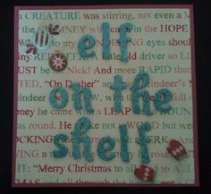 """This card accompanied the elf on the shelf and on the back """"Santa"""" wrote some quick instructions."""
