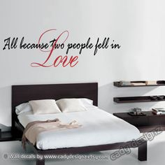 All because two people fell in Love wall quotes by CadyDesignz. $19.00, via Etsy.