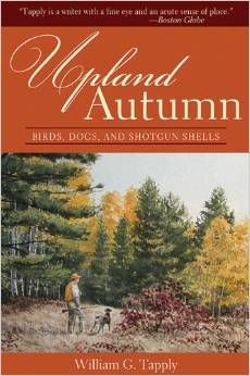 Upland Autumn, by Willam G. Tapply