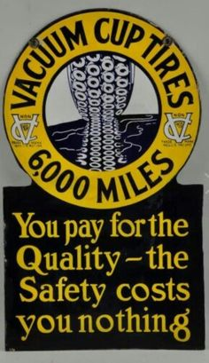 Early Porcelain Vacuum Cup Tires Sign